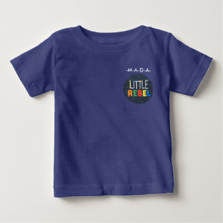 little rebel baby T-Shirt