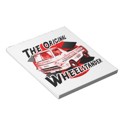 Little Red Wagon. The original wheelstander Notepads