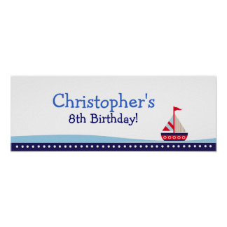 Little Sailboat Personalized Birthday Banner Poster