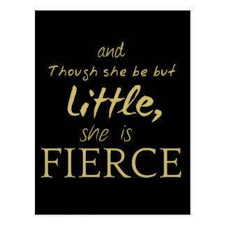 Little SHE IS FIERCE Shakespeare quote Postcard