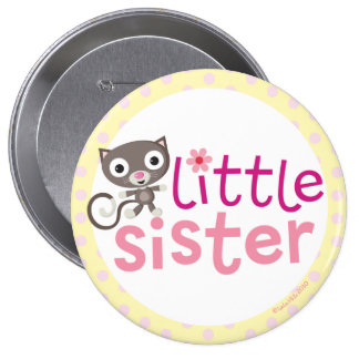 little Sister Badge/Button 10 Cm Round Badge