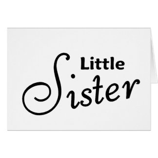 Little Sister Card