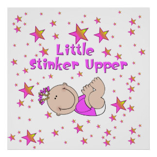 Little Stinker Upper - Baby Girl Poster