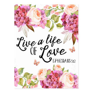 Live a life of love Ephesians quote postcard