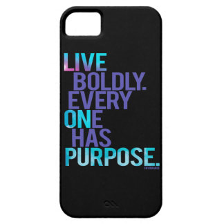 Live Boldly, Everyone Has Purpose CusiPhone 5 Case