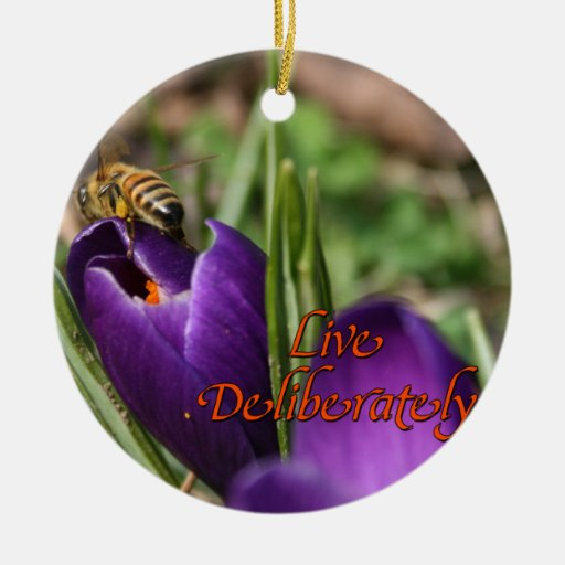 Live Deliberately w/honey bee pollinating Crocus Ornaments