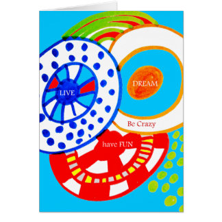 Live Dream Be Crazy Have Fun Colorful Doodle Card