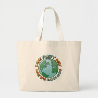 Live Every Day Earth Day Canvas Bags