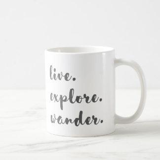 Live Explore Wander Coffee Mug