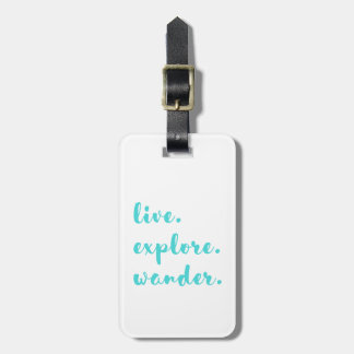Live Explore Wander Tag For Luggage