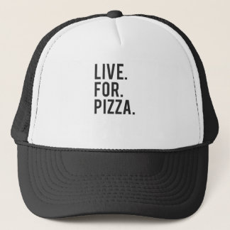 Live for Pizza Print Trucker Hat