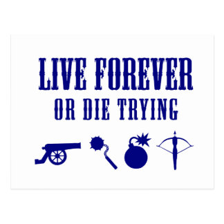Live Forever Or Die Trying (Weapons) Postcards