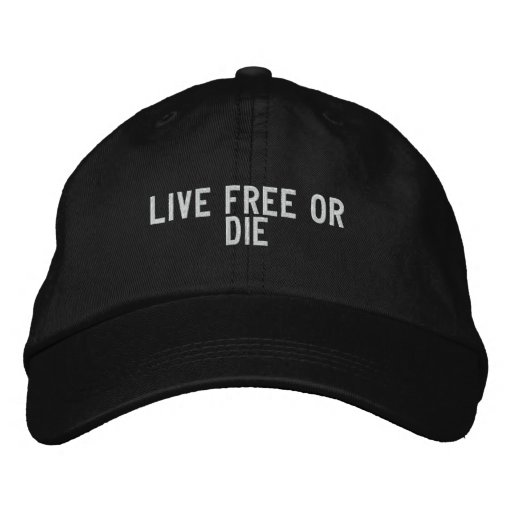 live free or die embroidered hat
