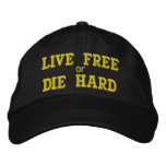 LIVE FREE or DIE HARD Embroidered Hats