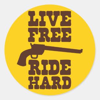 LIVE FREE RIDE HARD cowboy rodeo motto Classic Round Sticker
