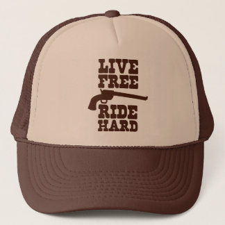 LIVE FREE RIDE HARD cowboy rodeo motto Trucker Hat