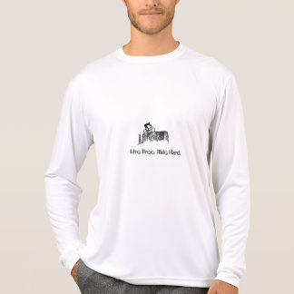 Live Free. Ride Hard. T Shirts