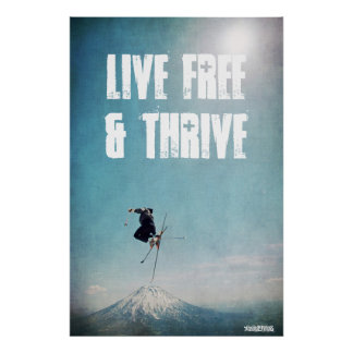 Live Free Thrive Poster