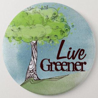 Live Green 6 Cm Round Badge