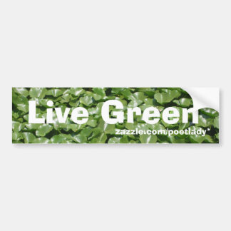 Live Green Bumper Sticker