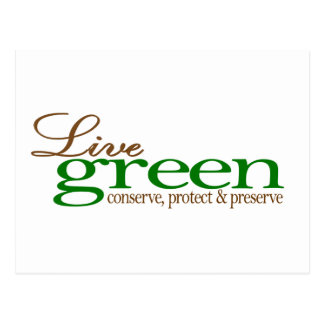 Live Green Conserve Post Card