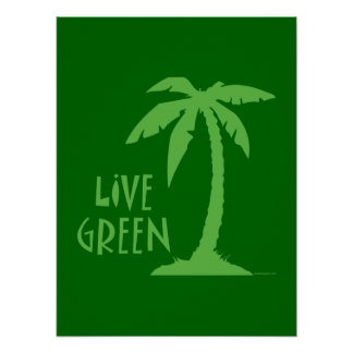 Live Green Palm Tree Posters