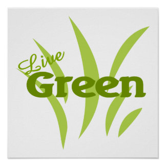 live green posters