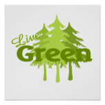 live green trees poster