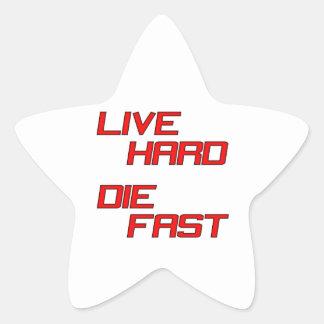 Live Hard Die Fast Star Sticker
