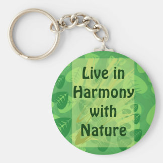 live in harmony with nature keychain