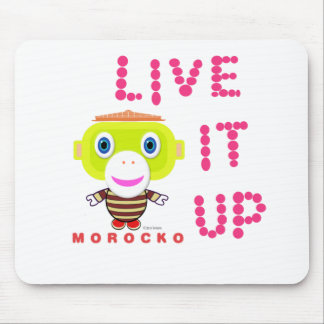 Live It Up-Cute Monkey-Morocko Mouse Pad