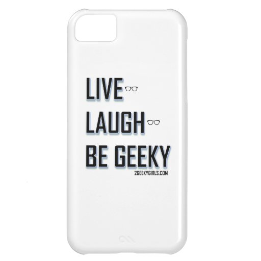 Live, Laugh, Be Geeky (2) iPhone 5C Case