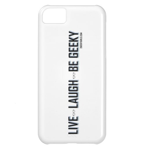 Live, Laugh, Be Geeky iPhone 5C Cases