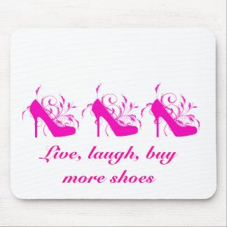 Live, Laugh, Buy More Shoes Mousepad