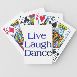 Live, Laugh Dance Products and Gifts Bicycle Playing Cards
