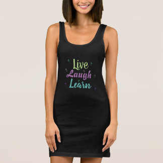 Live Laugh Learn Long Tank Top