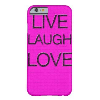Live Laugh Love 3D iPhone 6 case