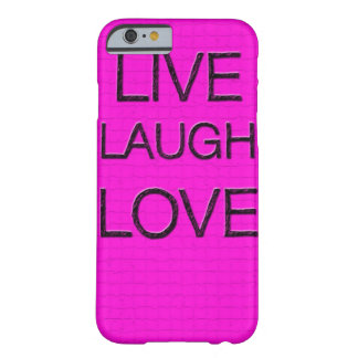 Live Laugh Love 3D iPhone 6 case Barely There iPhone 6 Case