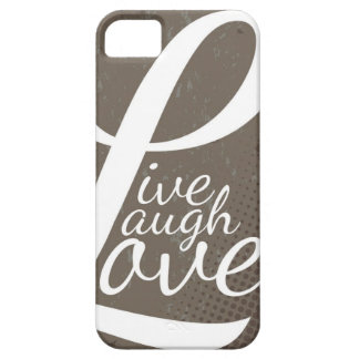 LIVE LAUGH LOVE BARELY THERE iPhone 5 CASE
