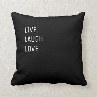 Live Laugh Love |  Black and White Two in One Cushion