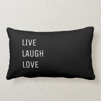 Live Laugh Love |  Black and White Two in One Lumbar Cushion