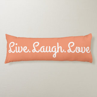 Live.Laugh.Love Body Cushion