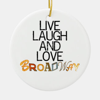 Live Laugh & Love Broadway Round Ceramic Decoration