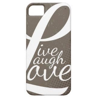 LIVE LAUGH LOVE iPhone 5 CASE
