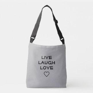 Live laugh love crossbody bag