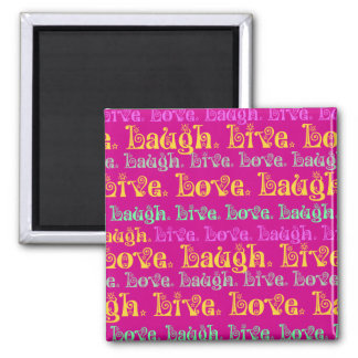 Live Laugh Love Encouraging Words Hot Pink Fuchsia Magnet
