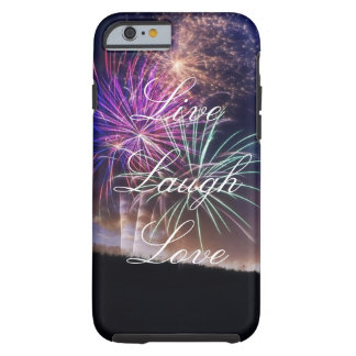 Live Laugh Love Fireworks Phone Case
