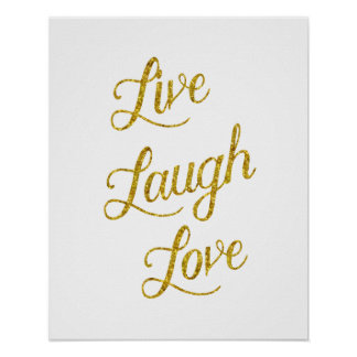 Live Laugh Love Gold Faux Glitter Metallic Sequins Poster