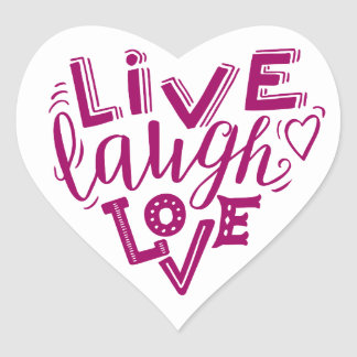 Live laugh love - hand lettering quote heart sticker