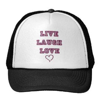 Live Laugh Love Trucker Hats